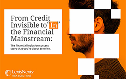 "From Credit Invisible to ""In"" the Financial Mainstream 
